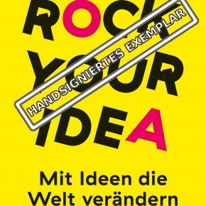 """Rock Your Idea"" - So werden Ideen entwickelt"