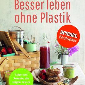 Besser leben ohne Plastik - Buchvorstellung