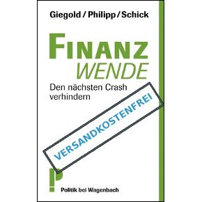 Finanzwende – Den nächsten Crash verhindern